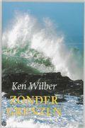 Ken Wilber Zonder grenzen