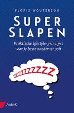 Super Slapen-Floris Wouterson